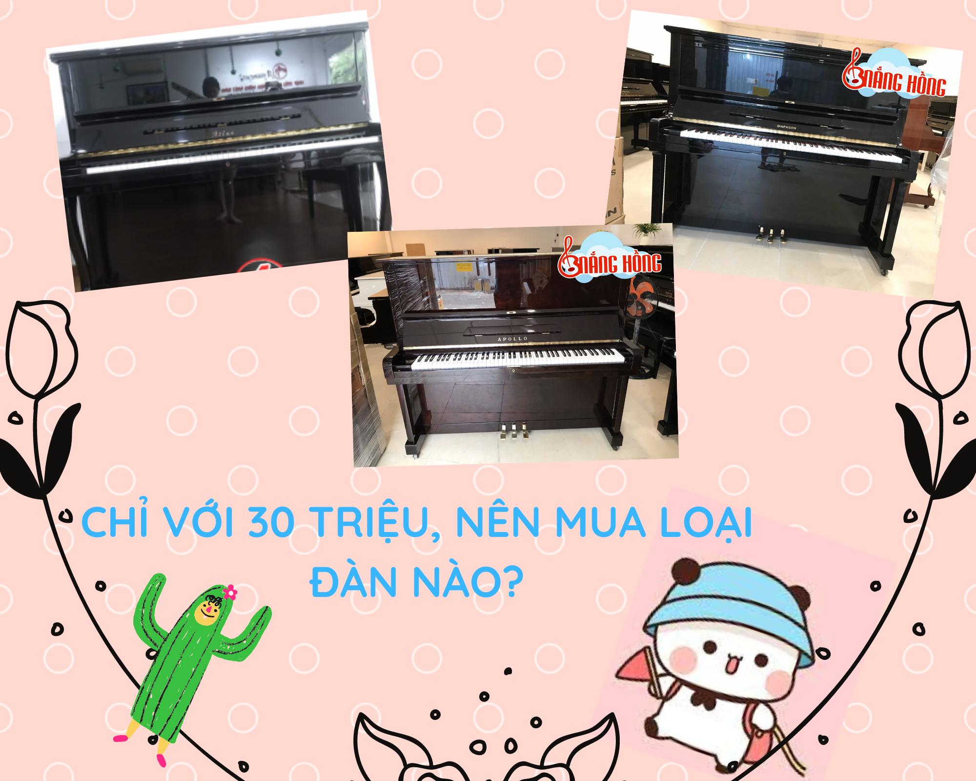 TOP 3 LOẠI ĐÀN PIANO DƯỚI 30 TRIỆU